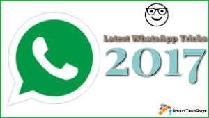 Latest WhatsApp Secret Tricks and Tips