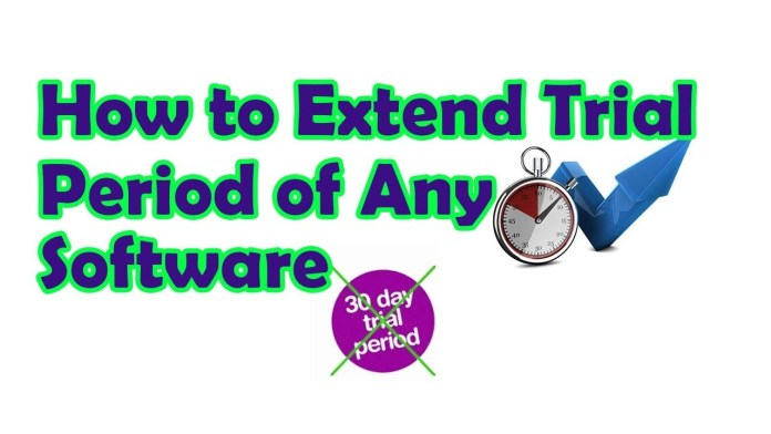 how to extend trail periods of any software