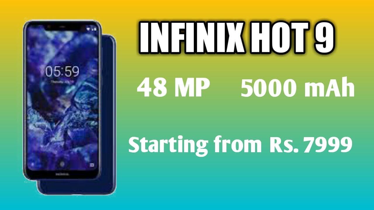 Infinix Hot 9: 48 MP Camera, 5000 mAh battery Lsunch Date in India ,P...