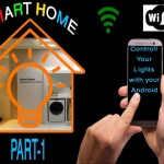 DIY- Smart Home, Home Automation Part-1| Control appliances with Andr...