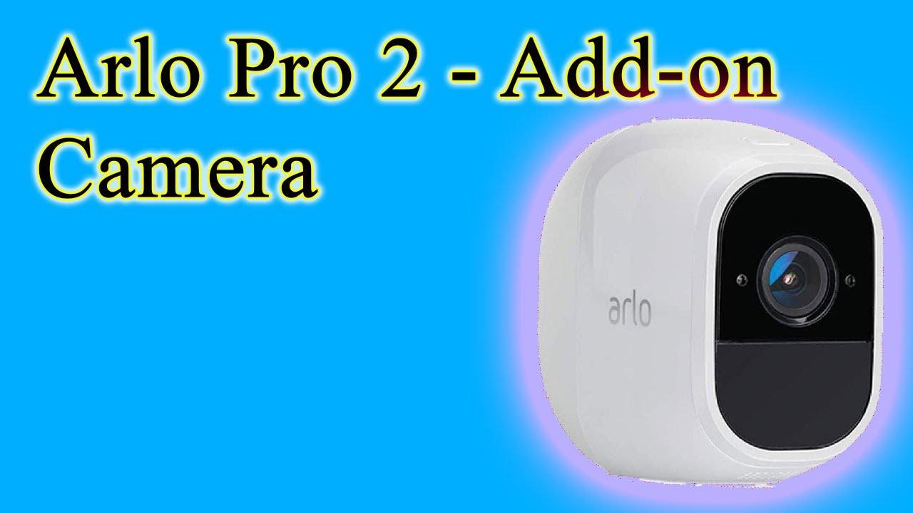 Arlo Pro 2   Add on Camera