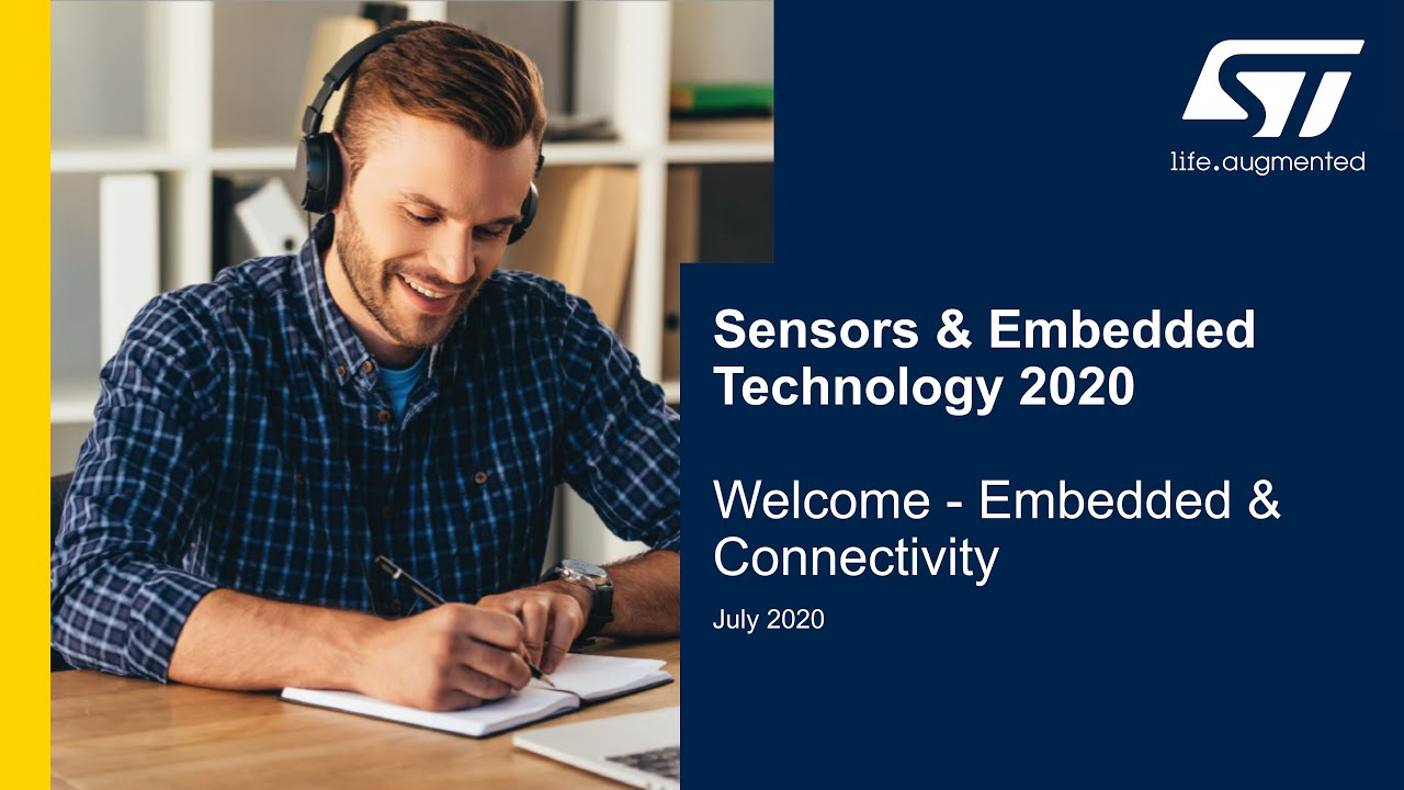 Sensors & Embedded Technology 2020: 9. Welcome - Embedded & C...
