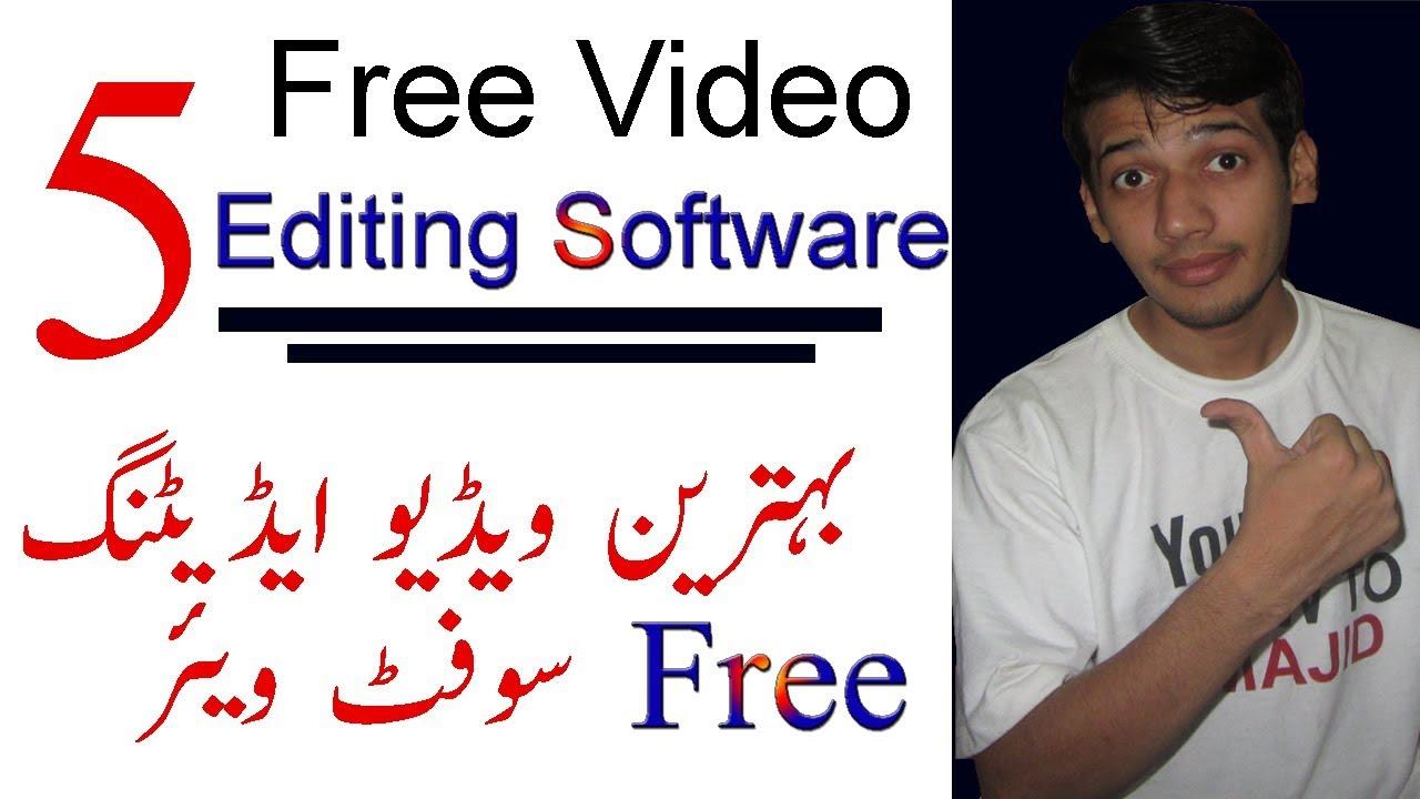 Top 5 Best Free Video Editing Software 2019 Urdu Hindi Tutorial