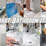 SMART BATHROOM ITEMS | UTILITIES FOR EVERY HOME