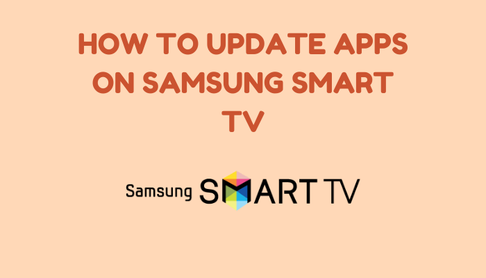 How to Update Apps on Samsung Smart TV
