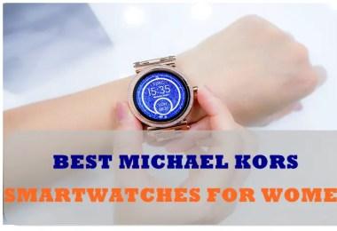 best michael kors smartwatches for women