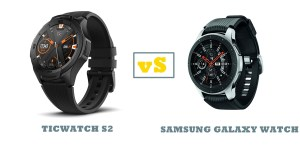 ticwatch s2 vs samsung galaxy watch compared