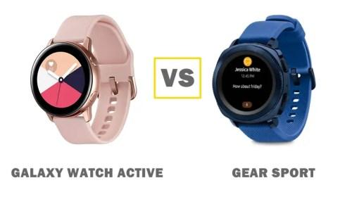 samsung galaxy watch active vs gear sport comparison