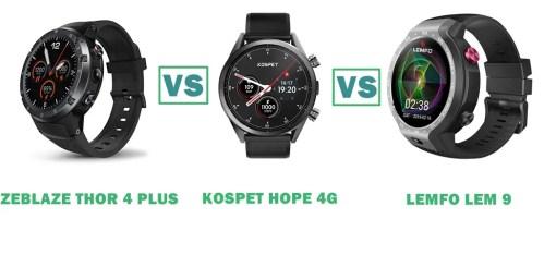 zeblaze thor 4 plus vs kospet hope 4g vs lemfo lem 9 comparison