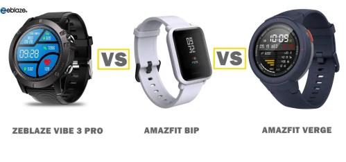 zeblaze vibe 3 pro vs amazfit bip vs verge comparison