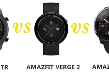 amazfit gtr vs verge 2 vs stratos
