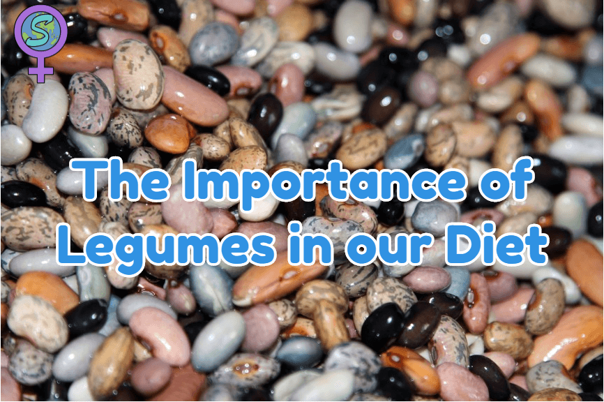 The Importance Of Legumes In Our Diet