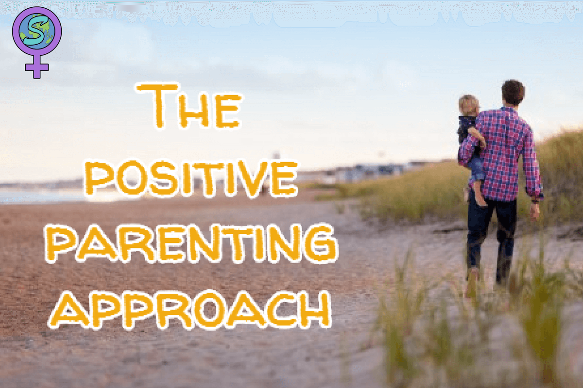 The Positive Parenting Approach