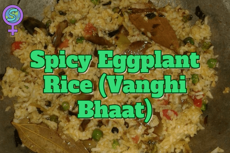Spicy Eggplant Rice | Vanghi Bhaat