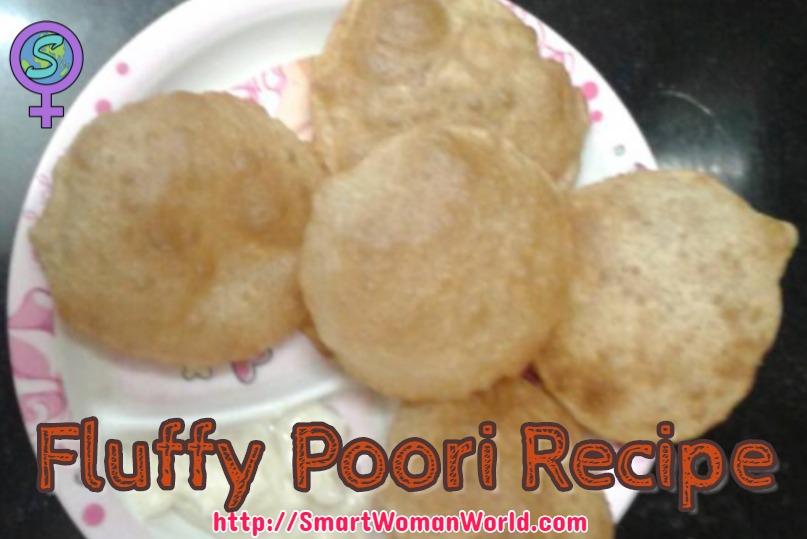 Fluffy Poori Recipe