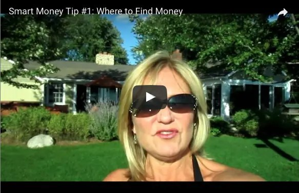 Smart Money Tip #1 – Finding Money in Unconventional Places
