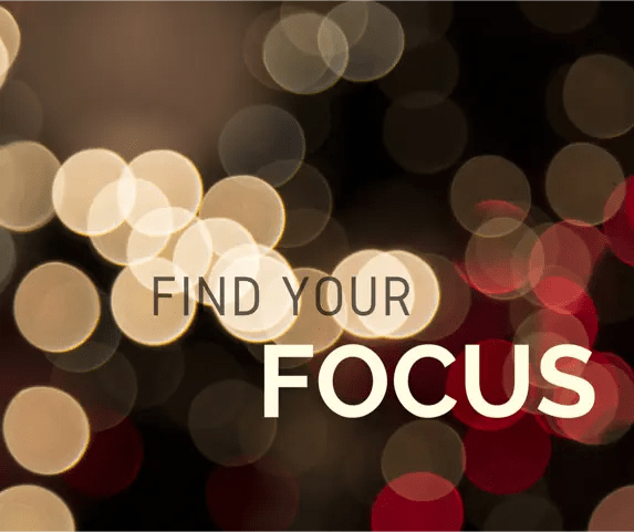 Find Your Focus and Commitment