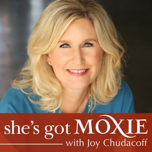 Joy Chudacoff on She's Got Moxie