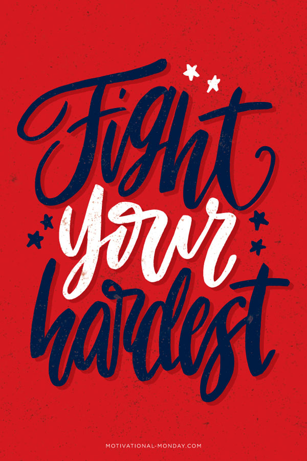Fight-Your-Hardest