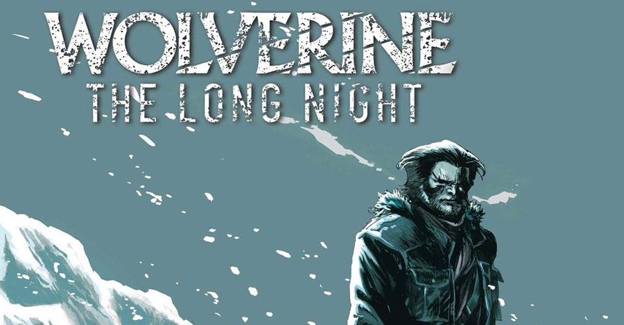 'Wolverine: The Long Night' gets a comic book adaptation