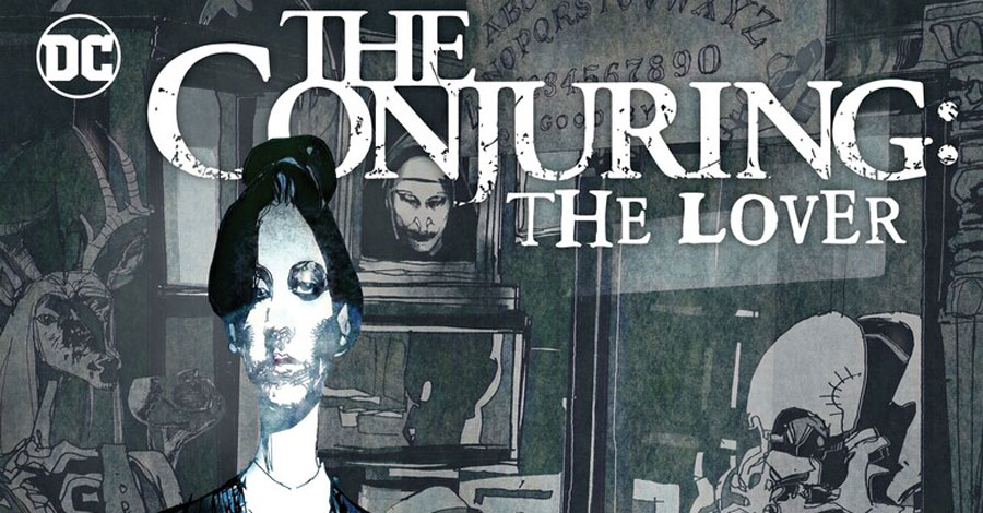 'The Conjuring: The Lover' headlines a new horror imprint from DC