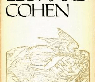 The Constitution of the Inner Country: Leonard Cohen on Words and the Poetry of Inhabiting Your Presence in Language – Brain Pickings