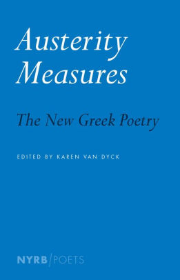 "A Brand New Beginning: ""Austerity Measures: The New Greek Poetry"" – Los Angeles Review of Books"
