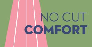 No Cut Comfort