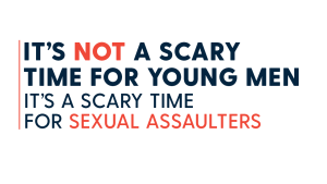 Not a Scary Time for Men: Trump's words about sexual assault fuel a dangerous fire