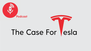 Podcast: The Case for Tesla
