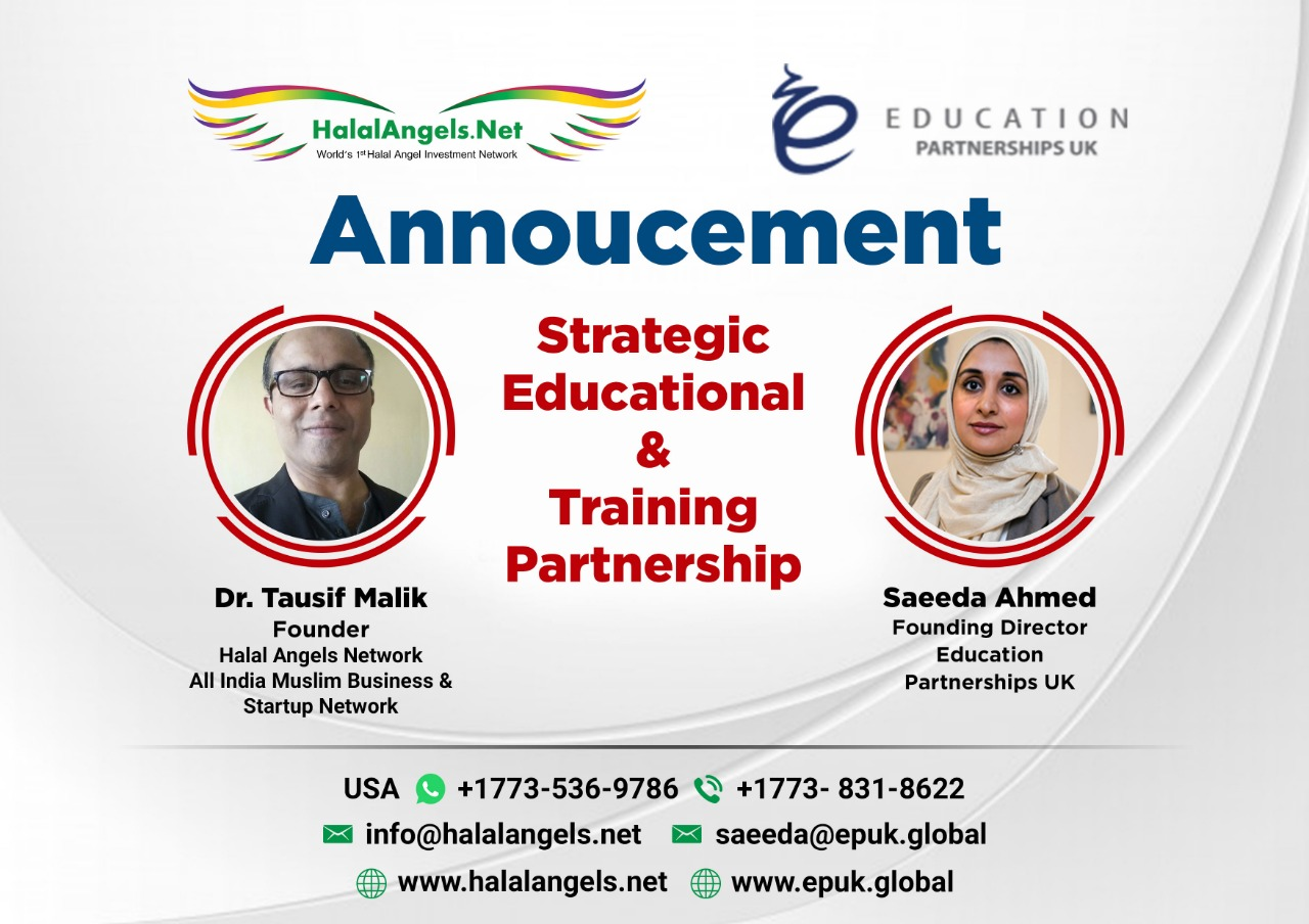 Education Partnerships UK Join Hands With Halal Angel Network to Offer Training & Certification to Aspiring Entrepreneurs