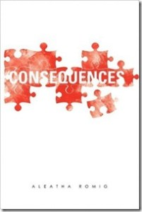 A Discussion about Consequences by Aleatha Romig