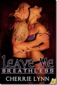 Top Ten Reasons to read Leave Me Breathless by Cherrie Lynn