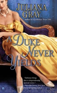 Review: A Duke Never Yields by Juliana Gray