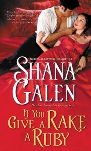 Review: If You Give a Rake a Ruby by Shana Galen