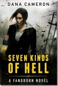 Review: Seven Kinds of Hell by Dana Cameron