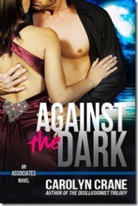 Review: Against the Dark by Carolyn Crane