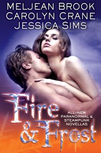 Review: Fire & Frost by Meljean Brooks, Caroline Crane, and Jessica Sims