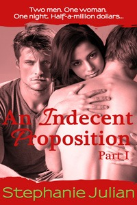 Review: Indecent Proposition Series by Stephanie Julian