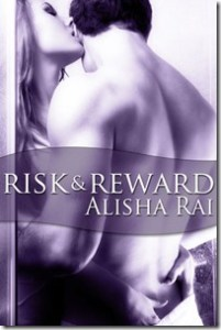 Review and Giveaway: Risk & Reward by Alisha Rai