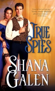Review: True Spies by Shana Galen