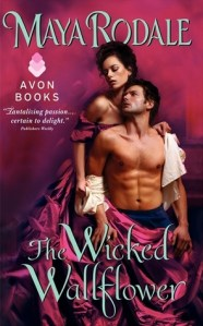 Review: The Wicked Wallflower by Maya Rodale