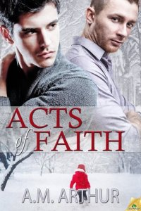 Review: Acts Of Faith by A.M Arthur