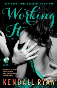 Review: Working It by Kendall Ryan