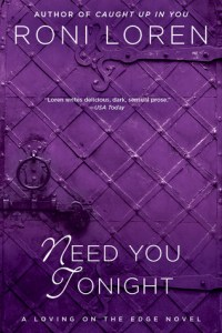 Excerpt from Need you Tonight by Roni Loren