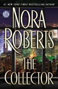 Review: The Collector by Nora Roberts