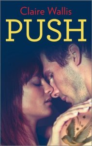 Review: Push by Claire Wallis