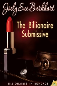 Review: The Billionaire Submissive by Joely Sue Burkhart