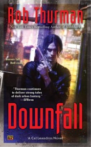 Review: Downfall by Rob Thurman