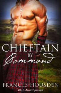 Chieftain by Command (Chieftain Series #2) by Frances Housden